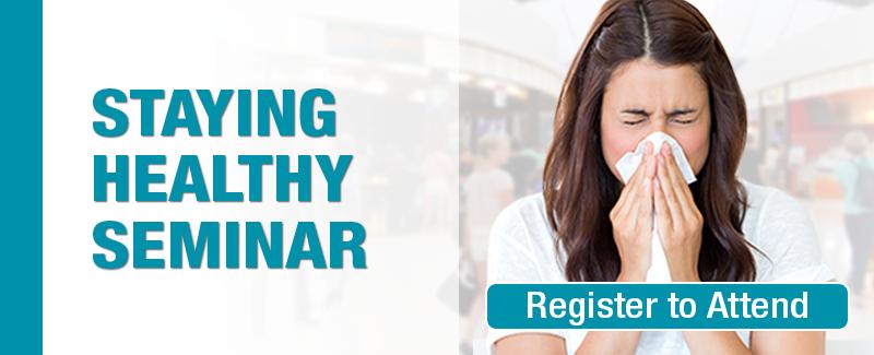 2016-Staying-Healthy-Seminar.png